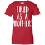 Cute-Tired-as-a-Mother---Perfect-Mom-Gift-Ladies-T-Shirt---Teeever.com-Black-XS-