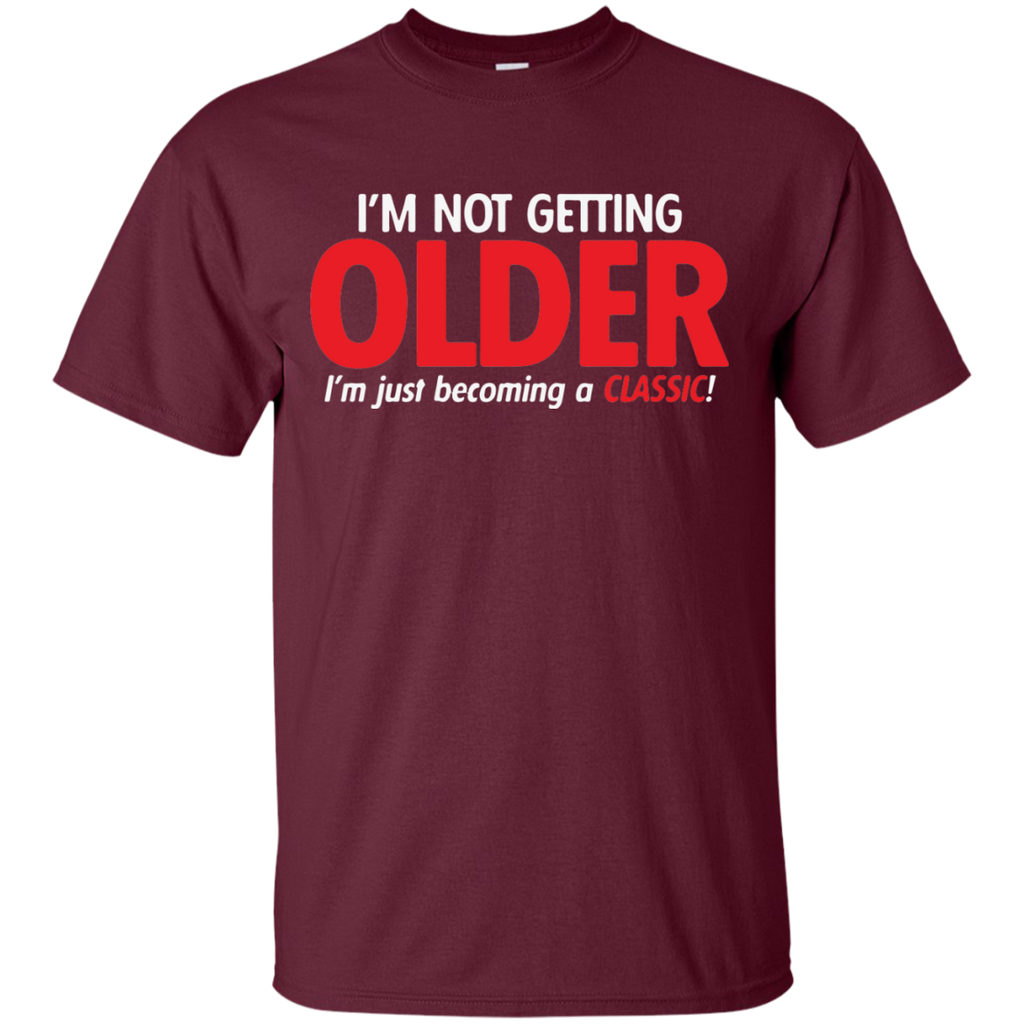 I'm-Not-Getting-Older---I'm-Just-Becoming-a-ClassicT-Shirt-Sport-Grey-S-
