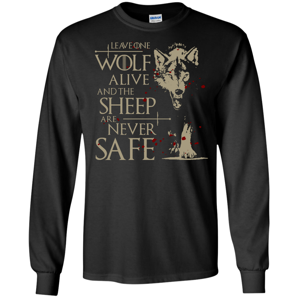Leave-one-wolf-alive-and-the-sheep-are-never-safe-LS-T-Shirt-Black-S-