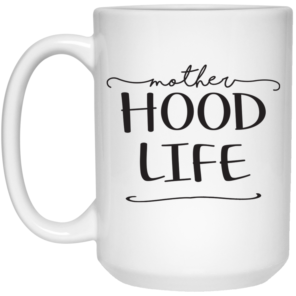 Mother-Hood-Life---Mug---Teeever-11-oz.-Mug-White-One-Size