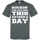 ROCKIN'-THE-DAD-BOD-THIS-FATHER'S-DAY-Custom-Ultra-Cotton-T-Shirt-Black-S-