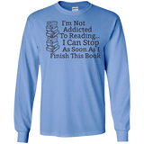 Not-Addicted-to-Reading-Can-Stop-Finish-this-Book---Long-Sleeve-LS,-Sweatshirt,-Hoodie-LS-Ultra-Cotton-Tshirt-Ash-S