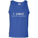 I-Dance-Whats-Your-Superpower---dancing-dance-Tank-Top---Teeever.com-Black-S-