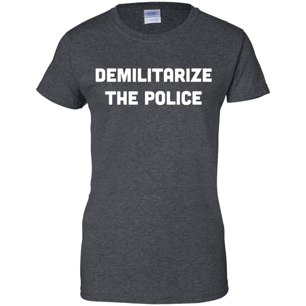 DEMILITARIZE-THE-POLICE-Ladies-Custom-100%-Cotton-T-Shirt-Black-XS-