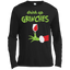 Drink Up Grinches Funny Christmas Long Sleeve Shirt