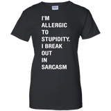 I'M-ALLERGIC-TO-STUPIDITY.-I-BREAK-OUT-IN-SARCASM-Ladies-Custom-100%-Cotton-T-Shirt-Black-XS-
