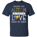 Someone-with-Autism-has-taught-me-Love-needs-no-words-T-Shirt---Teeever.com-Black-S-