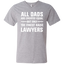 Men's-V-Neck-T-All-Dad-are-created-Equal,-The-finest-Raise-Lawyers---lawyer-Heather-Grey-S-