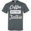 Coffee-before-talkie-Custom-Ultra-Cotton-T-Shirt-Black-S-