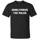 DEMILITARIZE-THE-POLICE-Black-S-