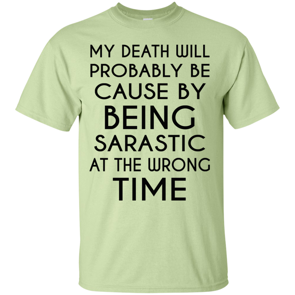Sarcastic-Death-Custom-Ultra-Cotton-T-Shirt-Sport-Grey-S-