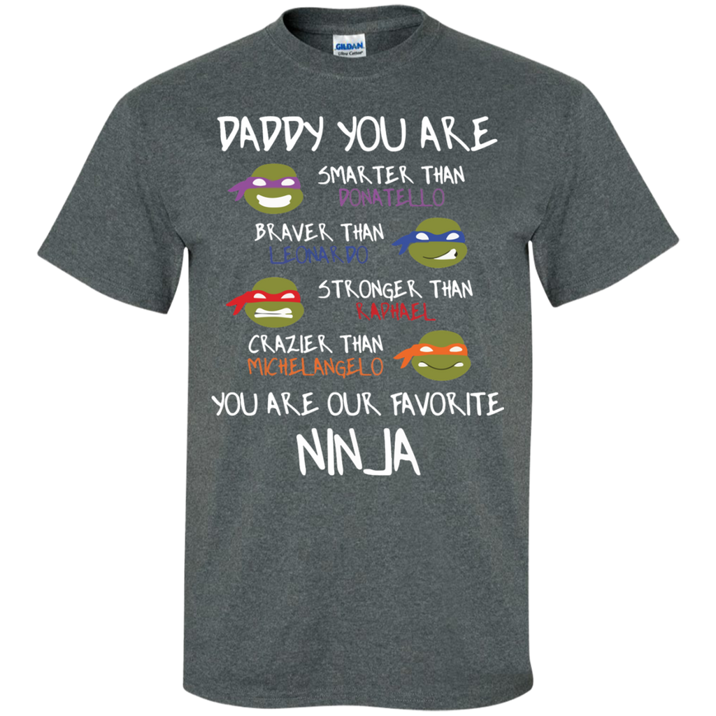 Daddy-You-are-my-Favorite-Ninja-Super-Hero-Custom-Ultra-Cotton-T-Shirt-Sport-Grey-S-