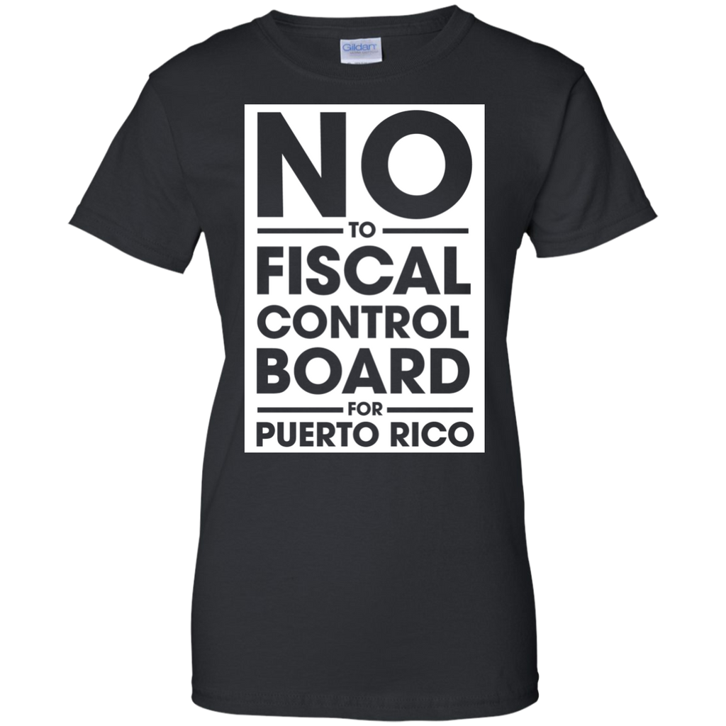 NO-to-fiscal-control-boad-for-puerto-rico-Ladies-Custom-100%-Cotton-T-Shirt-Black-XS-