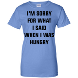 i'm-sorry-for-what-i-said-when-i-was-hungry-Ladies-T-Shirt-Sport-Grey-XS-