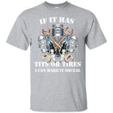 Mechanic-T-shirt-,-If-it-has-tits-or-tires-I-can-make-it-squeal-Sport-Grey-S-