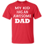 My-kid-has-an-awesome-Dad-T-Shirt-Black-S-