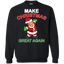 FUNNY MAKE CHRISTMAS GREAT AGAIN Donald Trump 2016 Sweatshirt 8 oz