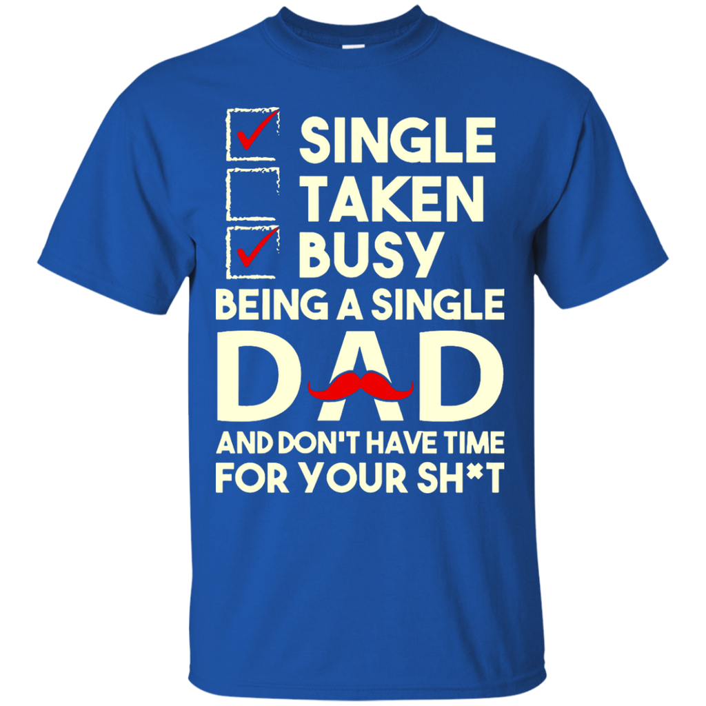 Being-a-Single-Dad-T-Shirt---TEEEVER-Black-S-