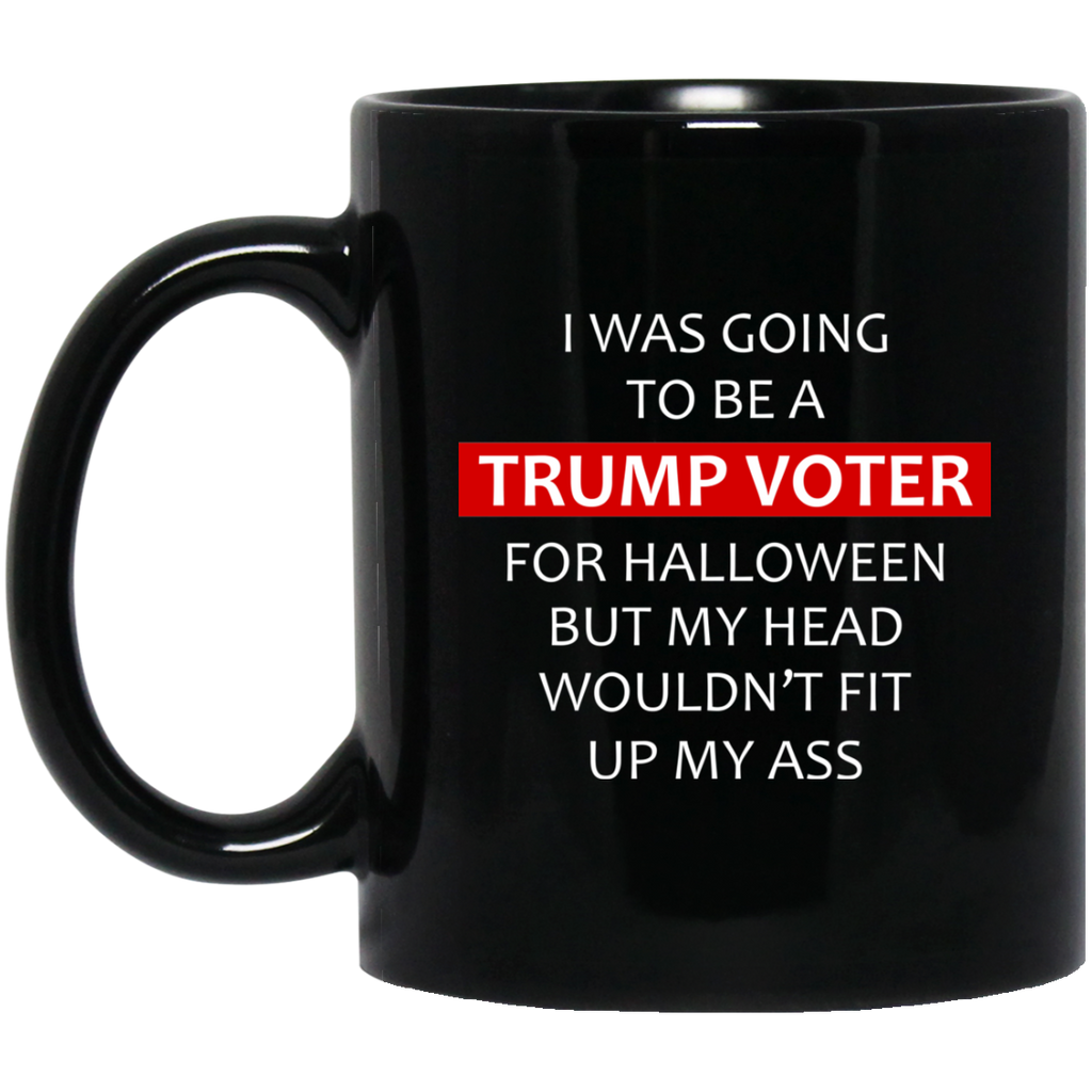 I Was Going To Be A Trump Voter Funny Halloween Mugs Tee Support