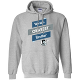 World's-okayest-Brother-Pullover-Hoodie-8-oz-Sport-Grey-S-