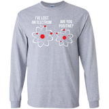 I've-lost-an-electorn-are-you-positive-LS-Ultra-Cotton-Tshirt-Sport-Grey-S-