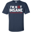 I'm-Not-Insane-My-Mother-Had-He-Tested-T-Shirt-Black-S-