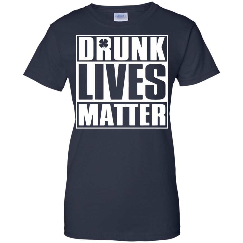 Drunk-Lives-Matter---Saint-Patrick-Day---Men/Women-T-Shirt-Custom-Ultra-Cotton-T-Shirt-Black-S