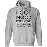 I-got-mood-poisoning-Pullover-Hoodie-8-oz-Sport-Grey-S-