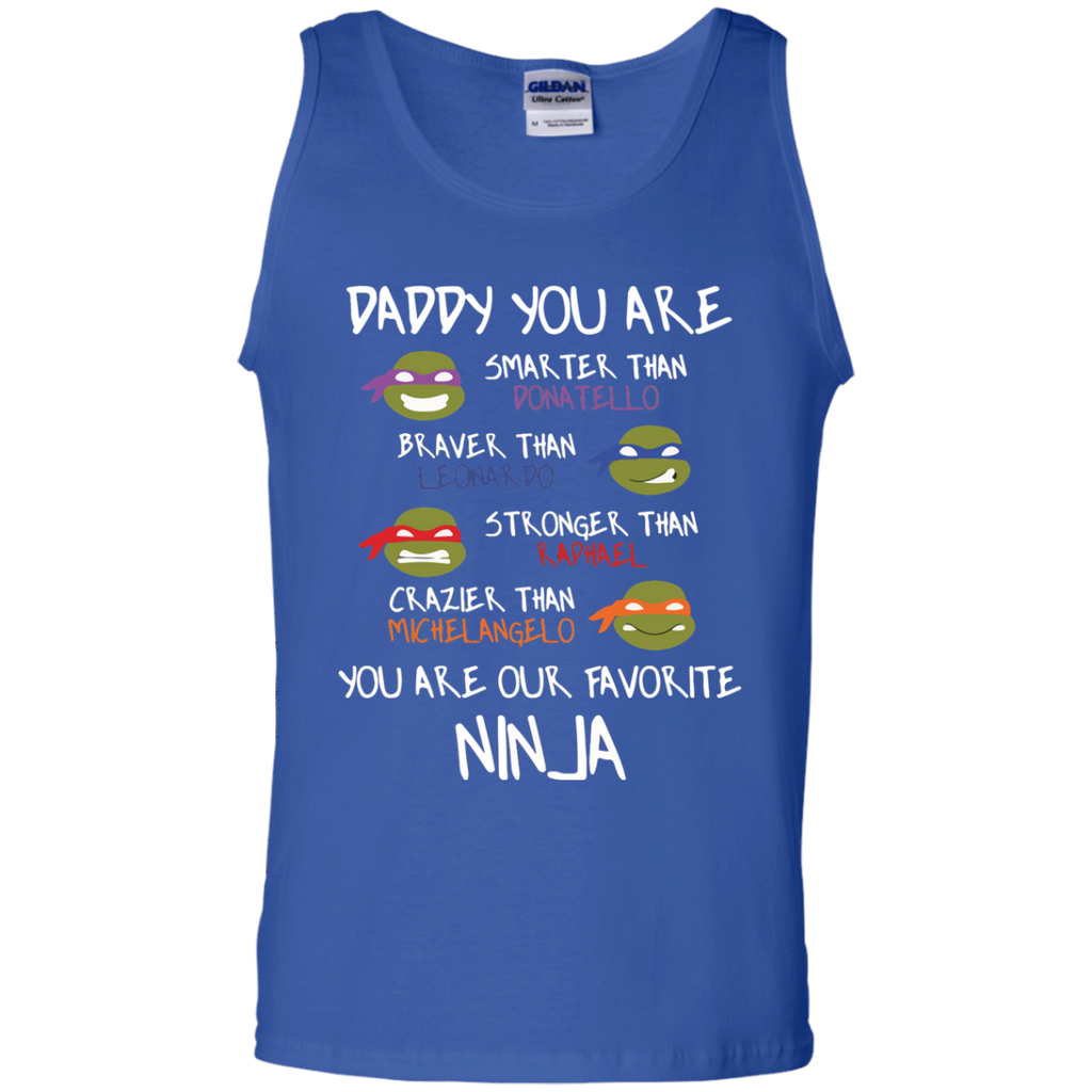 Daddy-You-are-my-Favorite-Ninja-Super-Hero-100%-Cotton-Tank-Top-Ash-S-
