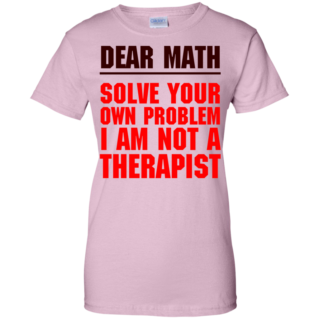 Dear-math-solve-your-own-problem-I-am-not-a-therapist-Ladies-Custom-100%-Cotton-T-Shirt-Sport-Grey-XS-
