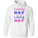 EVERYDAY-IS-MY-LAZY-DAY-Pullover-Hoodie-8-oz-Sport-Grey-S-