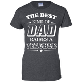 The-best-kind-of-Dad-raises-a-teacher-Ladies-Custom-100%-Cotton-T-Shirt-Black-XS-