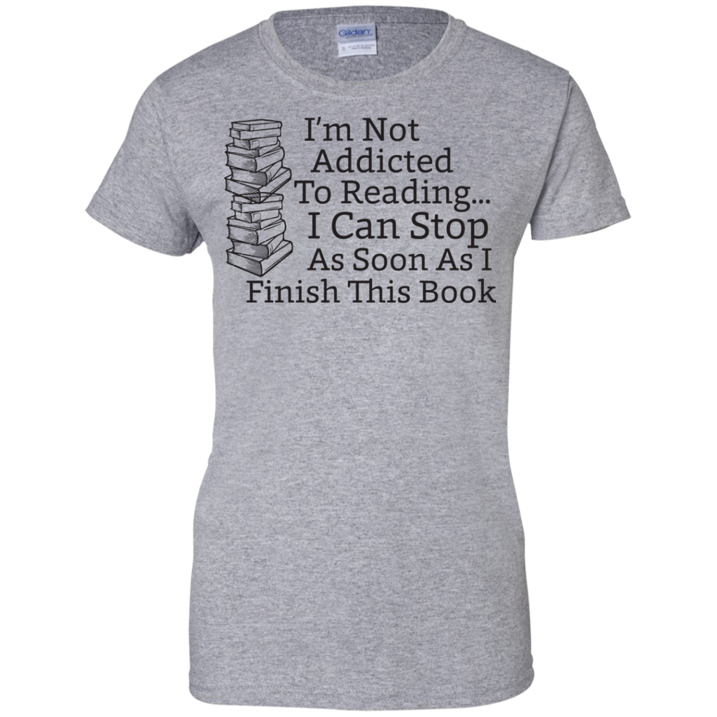 Not-Addicted-to-Reading-Can-Stop-Finish-this-Book---Men/Women-T-Shirt-Custom-Ultra-Cotton-T-Shirt-Sport-Grey-S