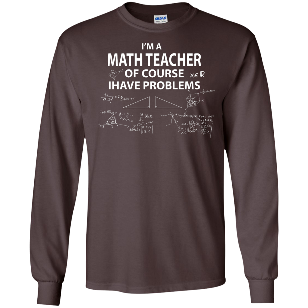 Of-Course---Math-Teacher---Long-Sleeve-LS,-Sweatshirt,-Hoodie-LS-Ultra-Cotton-Tshirt-Black-S
