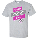 World's-okayest-Sister-Custom-Ultra-Cotton-T-Shirt-Sport-Grey-S-