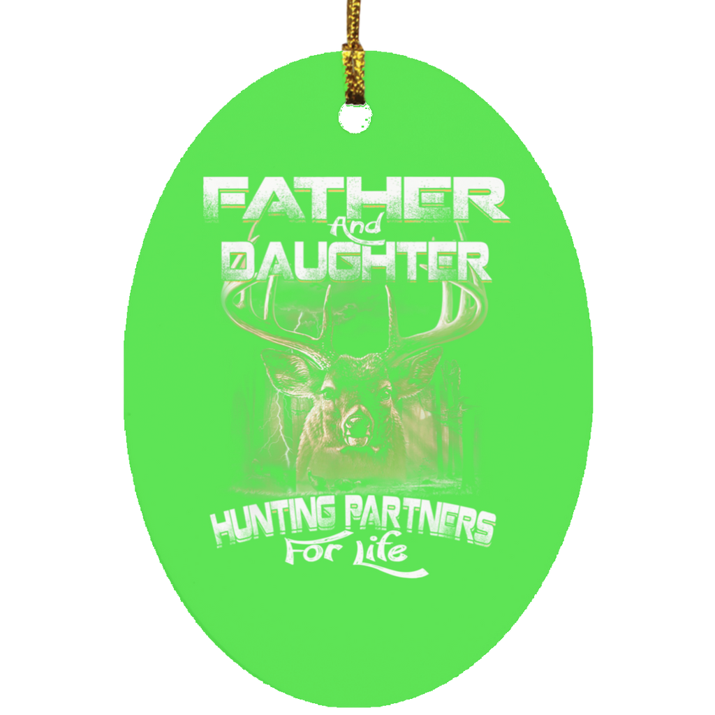 Funny Gift Father and Daughter Hunting Partners For Life Oval Ornament