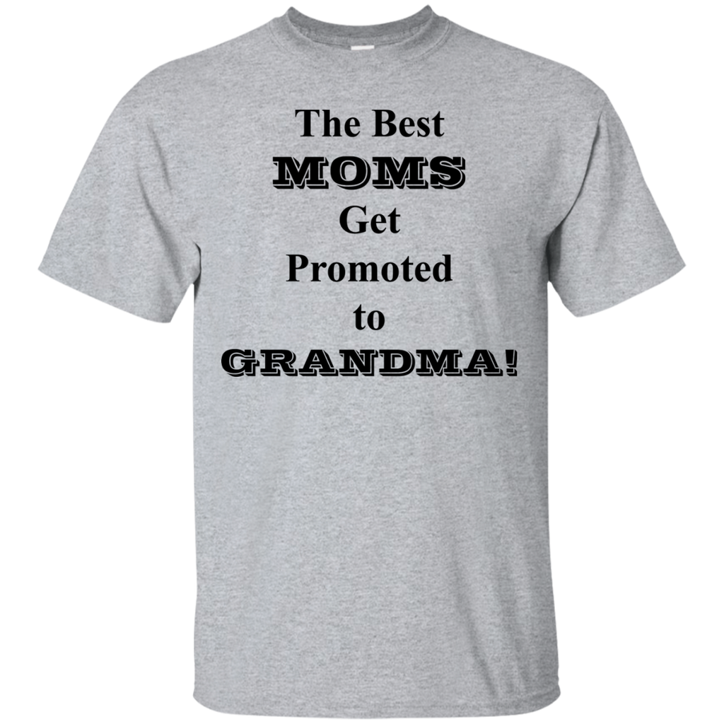 The-Best-Moms-Get-Promoted-to-Grandma!-Sport-Grey-S-