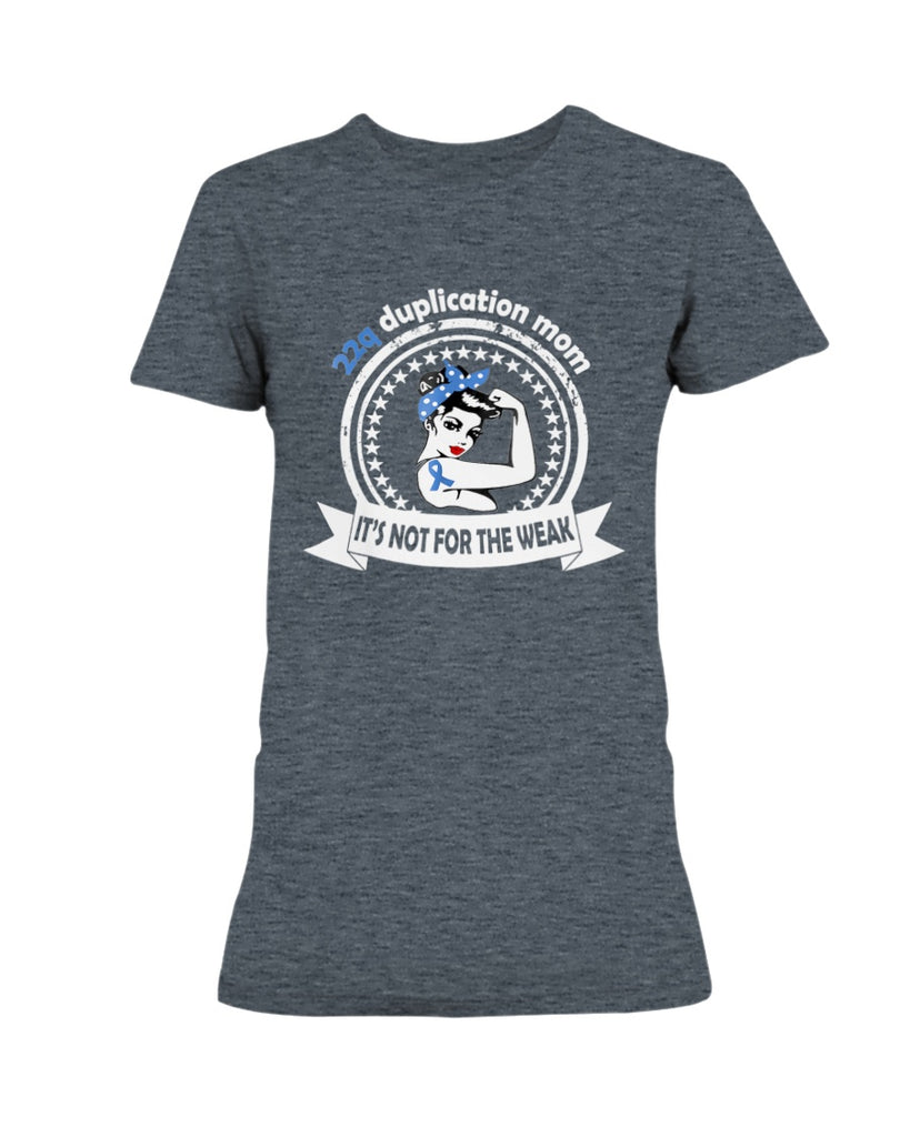 22q Duplication Mom Awareness Shirt Support
