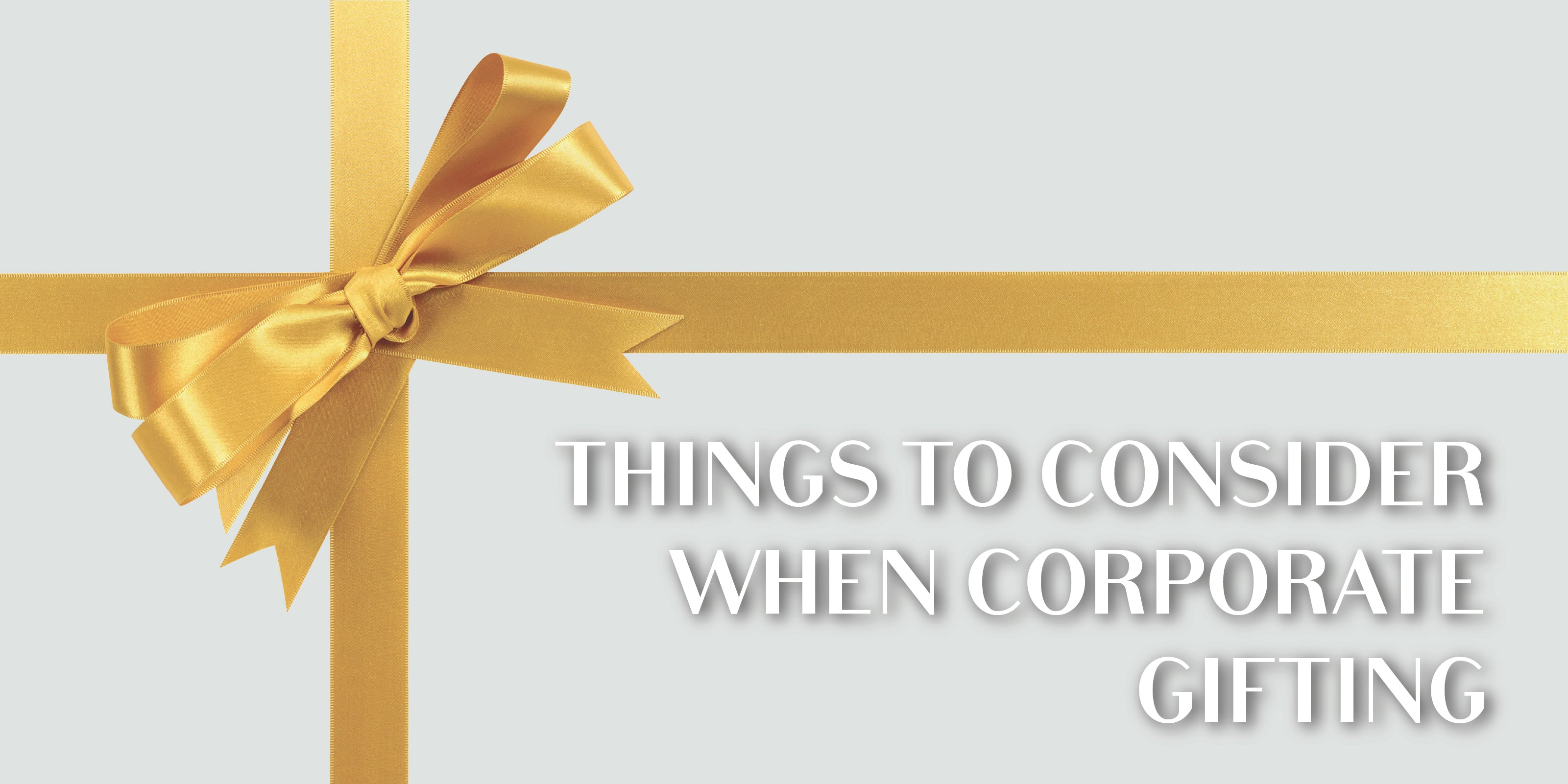 Things to consider when corporate gifting image
