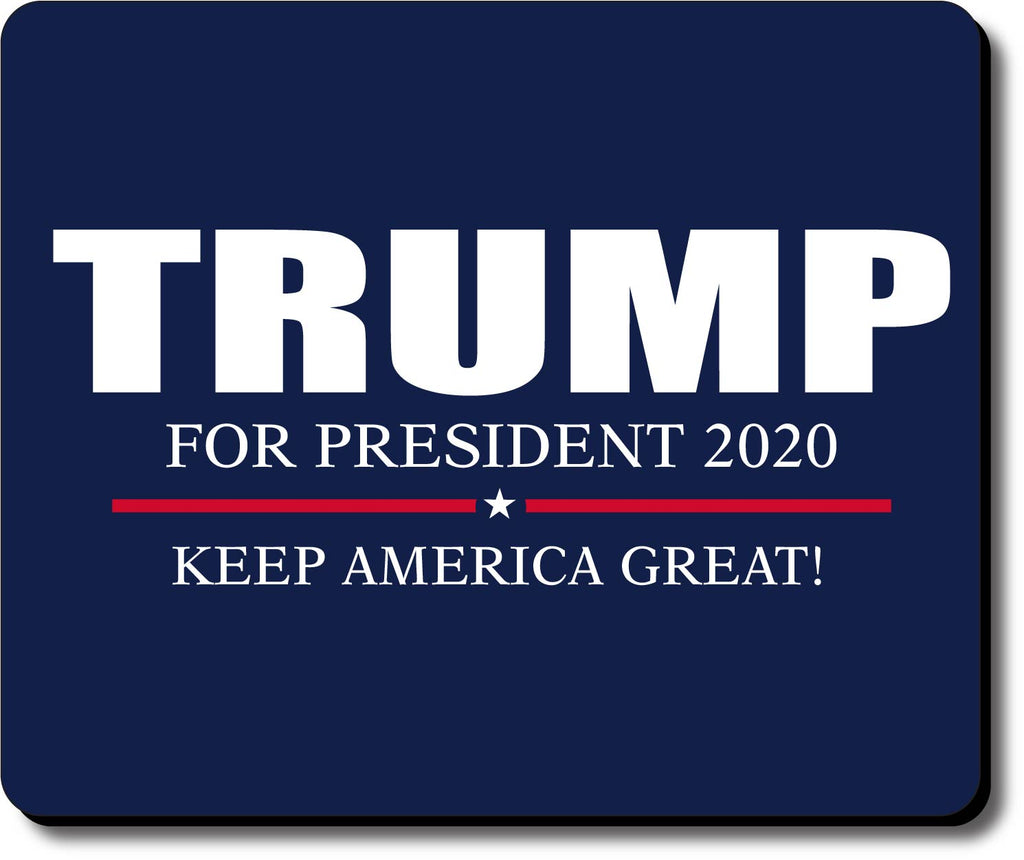 Donald Trump for President 2020 Keep America Great Mouse Pad