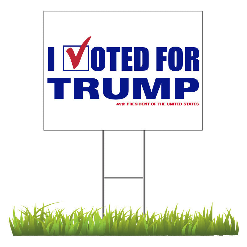 I Voted for TRUMP Yard Sign