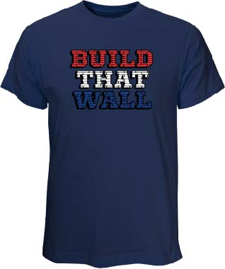 """Build That Wall"" Navy T Shirt"