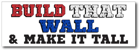 """Build That Wall"" Magnetic Bumper Sticker"
