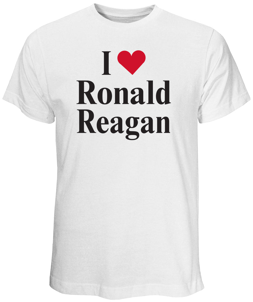 I Love Ronald Reagan White T-Shirt