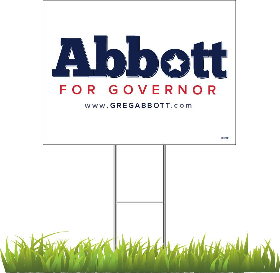 Greg Abbott for Governor Yard Sign