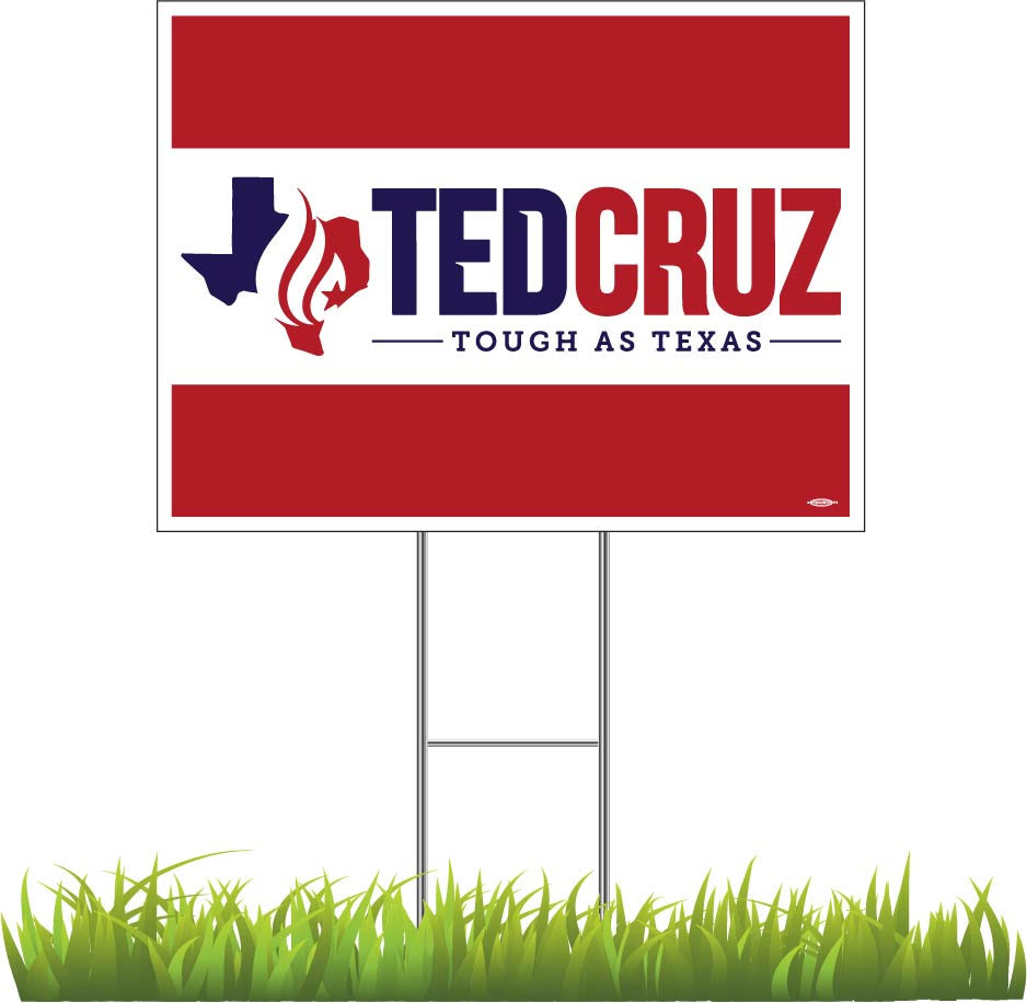 Ted Cruz Tough As Texas Yard Sign