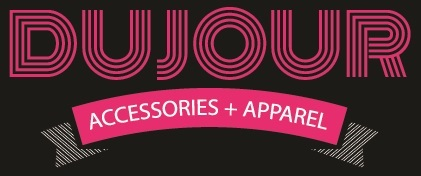 DuJour Accessories & Apparel