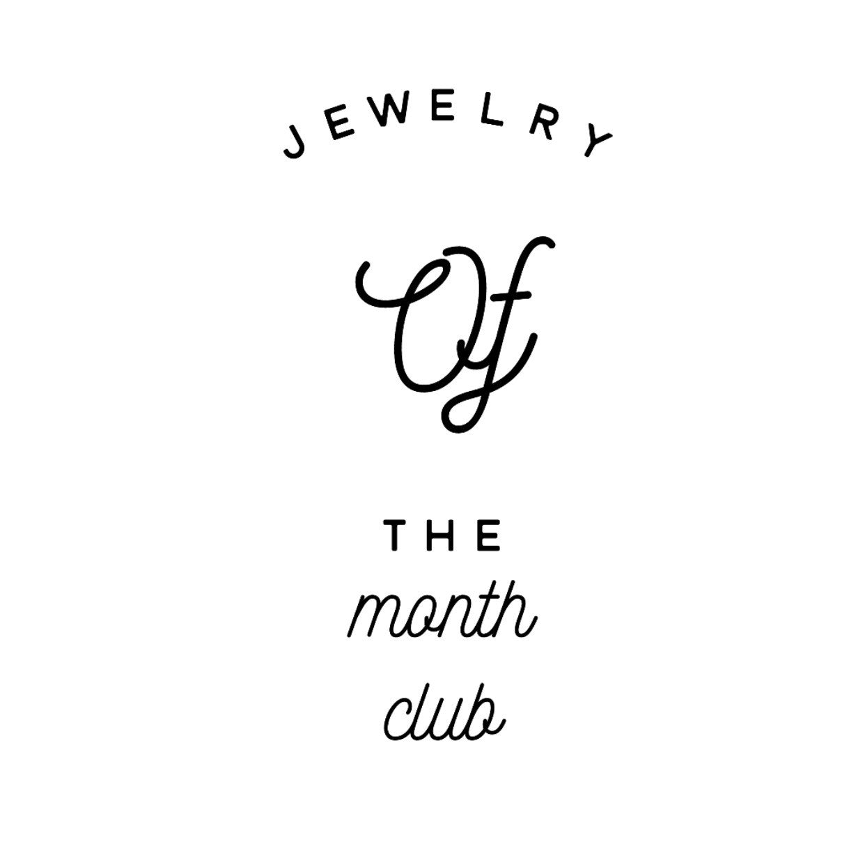 Jewelry Of The Month Club.....