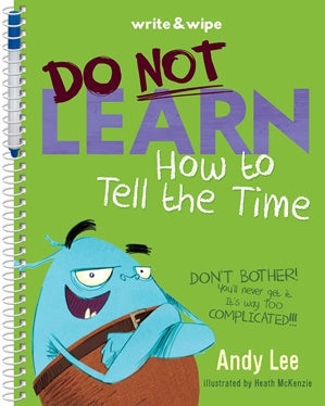 Do Not Learn To Tell The Time Write & Wipe Book