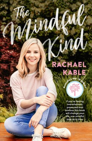 The Mindful Kind - Rachael Kable